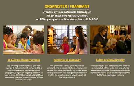 Organister i framkant – Svenska kyrkans nationella aktionsplan för att möta rekryteringsbehovet om 700 nya organister och kantorer fram till år 2030.